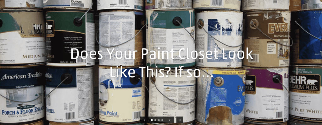 """Screenshot from The Touch Up Cup website that reads """"Does your paint Closet Look Like This? If so..."""""""